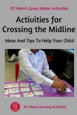 simple midline crossing activities
