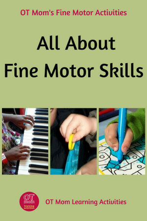 all about fine motor skills
