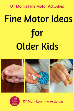 fine motor tips and ideas for older kids