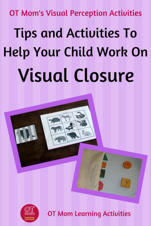 activities for visual closure skills