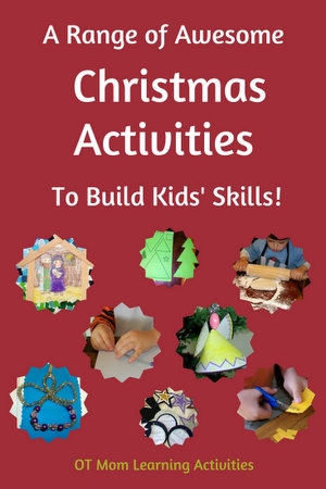 there are hundreds of creative christmas activities for kids out there on the web but how many of them are actually designed to help your child as well as - Christmas Activities For Kids