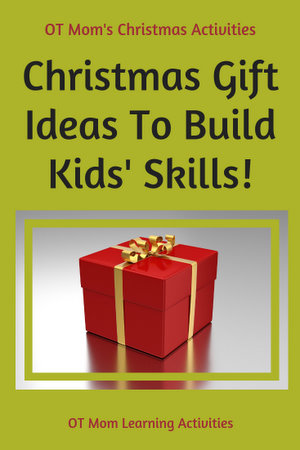 These Christmas gift ideas for kids will help you choose gifts that can help build your childu0027s skills!  sc 1 st  OT Mom Learning Activities & Christmas gift ideas for kids!