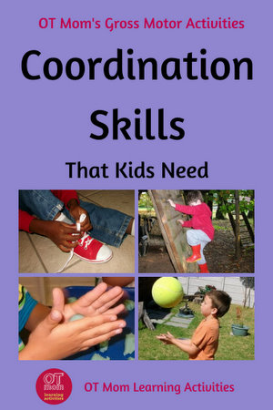 coordination skills that kids need to develop