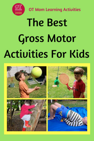 Gross Motor Activities - Easy, Fun and Beneficial For Kids!