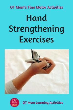 hand strengthening exercises to help your chil's fine motor skills