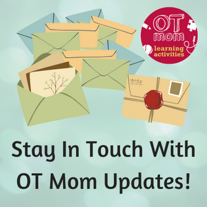 Sign up for OT Mom's free newsletter!
