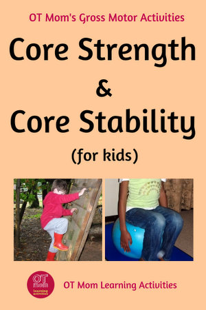 Why core strength and core stability are important for kids