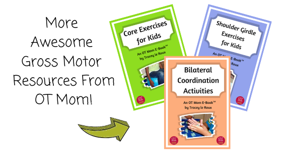 Gross motor resources from OT Mom