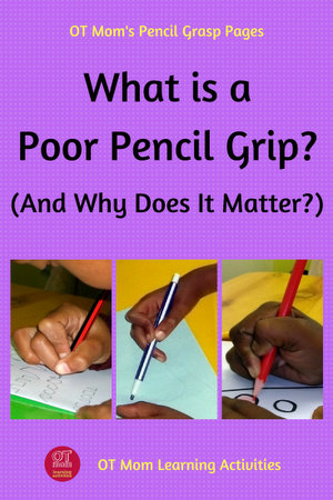 why does a poor pencil grip matter?