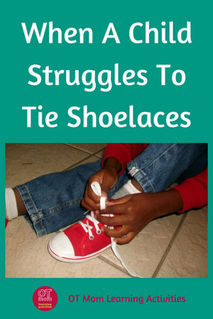 skills that kids need in order to learn to tie shoelaces