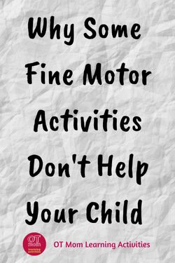 why some fine motor activities don't help your child